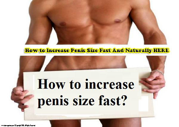 Increase male size naturally